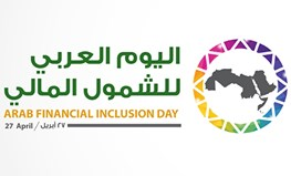 Financial Inclusion Overview on the occasion of Arab Financial Inclusion Day